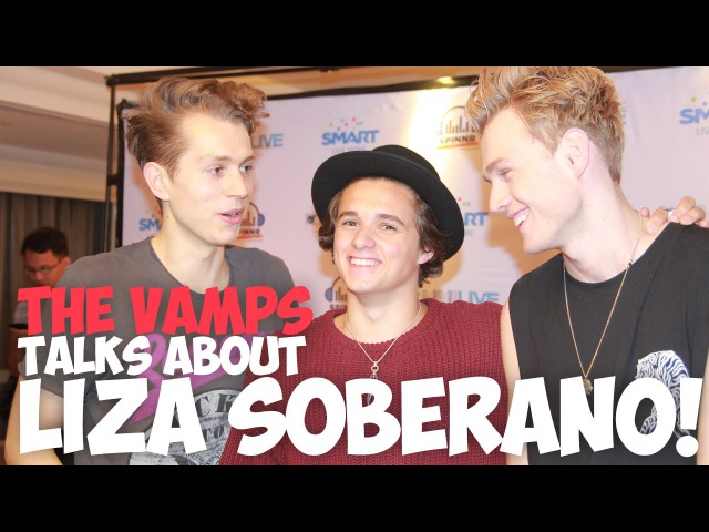 The Vamps Talks About Liza Soberano | MYXclusive
