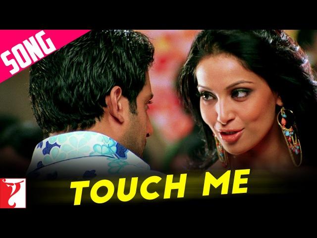 Touch Me - Full Song | Dhoom:2 | Abhishek Bachchan | Bipasha Basu | Uday Chopra | KK | Alisha Chinai