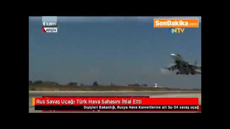 Rus Savaş Uçağı Türk Hava Sahasını İhlal Etti