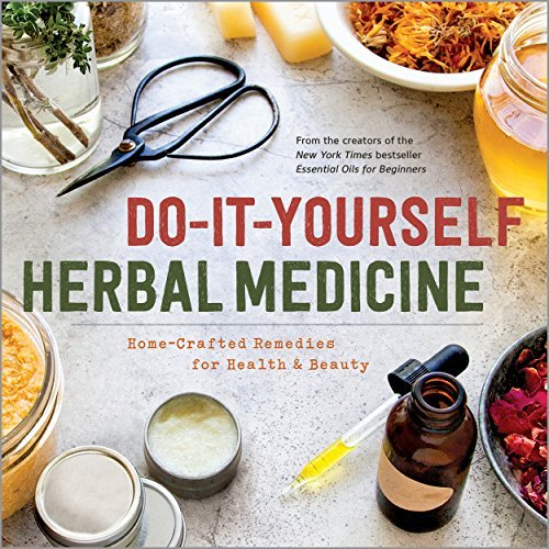 Do-It-Yourself Herbal Medicine