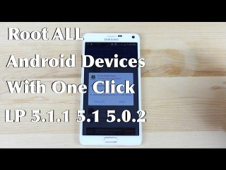 Root ANY  Android Device , 5.1, , 4.4, 4.3  Lollipop KitKat JellyBean One Click 2015