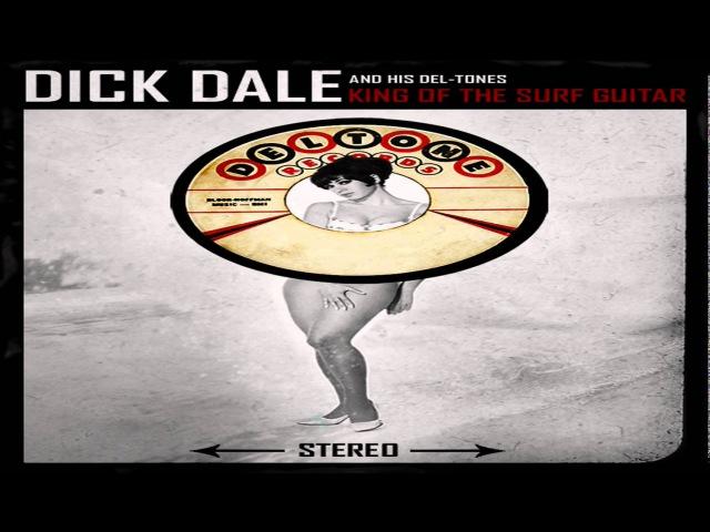 Dick Dale The Deltones. Peter Gunn.