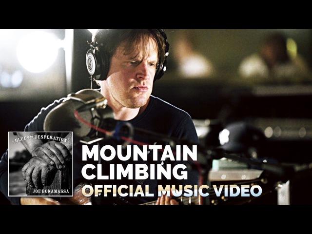 Joe Bonamassa - 'Mountain Climbing'