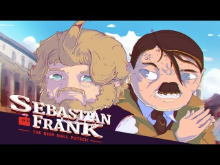Sebastian Frank: The Beer Hall Putsch - Indiegogo Campaign Video