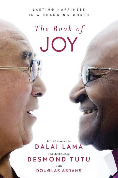 Dalai Lama, Desmond Tutu, Douglas Abrams - The Book of Joy