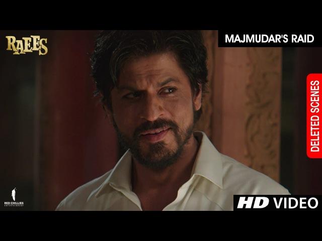 Raees Majmudar's Raid Deleted Scene Shah Rukh Khan Nawazuddin Sidiqqui Mahira Khan