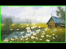 Живопись маслом Мастер Класс для начинающих Домик в деревне