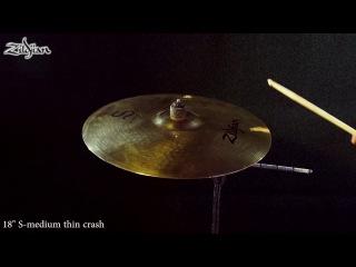 Zildjian S series medium thin crash 18