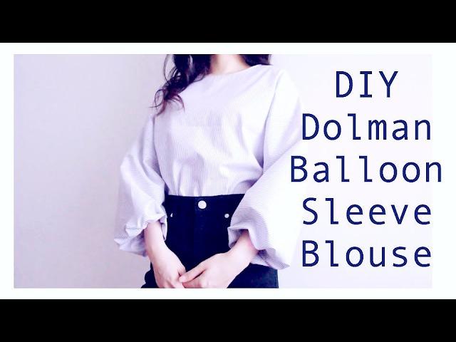 DIY Dolman Balloon Sleeve Blouseㅣmadebyaya