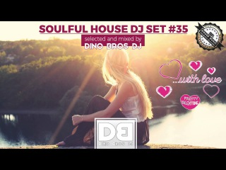Soulful House mix #35 - Happy Valentine's Day 💕