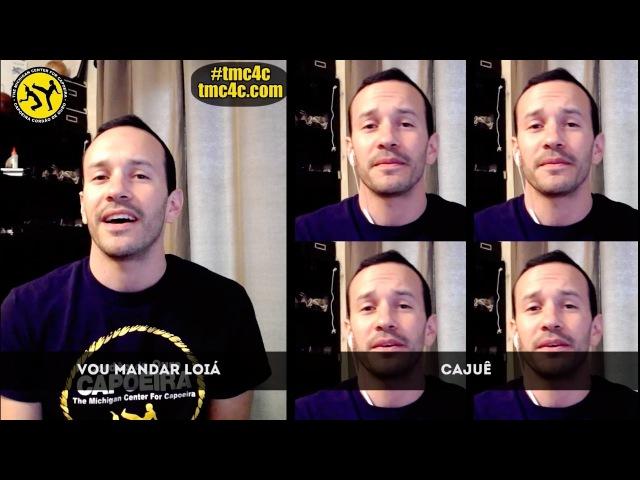 Vou Mandar Lecô Cajuê Learning Capoeira Songs Lyrics Included tmc4c