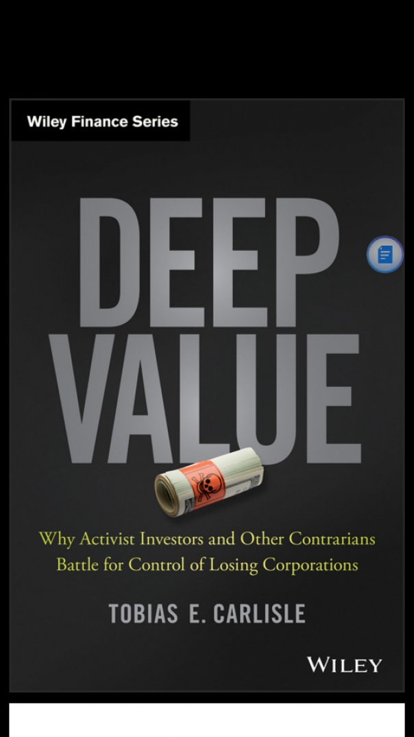 Deep Value  Why Activist Investors and Other Contrarians Battle for Control of Losing Corporations