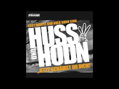 Huss Hodn  Jetzt Schämst Du Dich Full Album