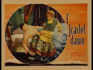 Scarlet Dawn (1932)  Douglas Fairbanks, Jr., Nancy Carroll, Lilyan Tashman