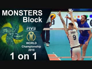Volleyball MONSTERS Block 1 on 1. World Championship 2018.