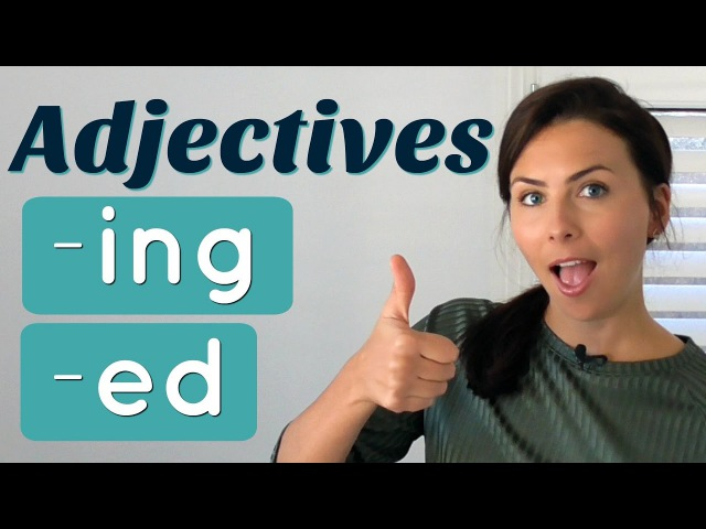 Common Mistakes with English ADJECTIVES 👉🏼 -ed and -ing endings