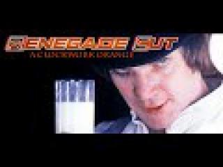 A Clockwork Orange - Renegade Cut