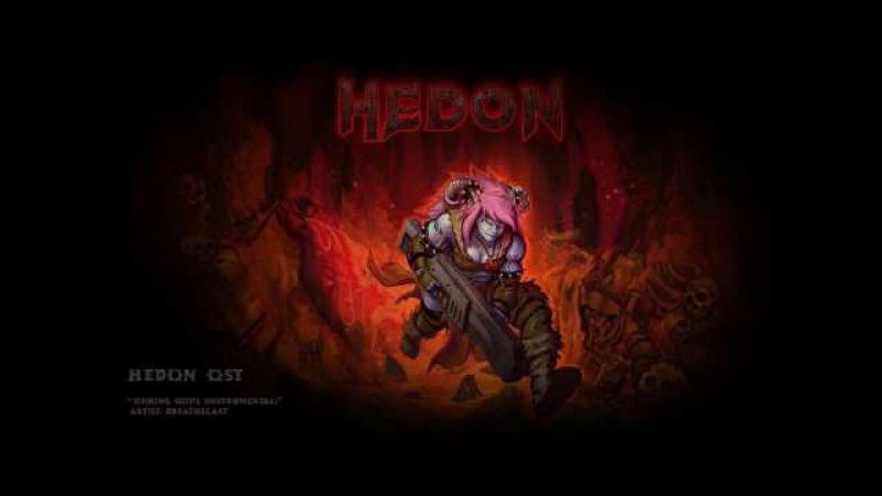 Hedon OST Sinking Ships Instrumental