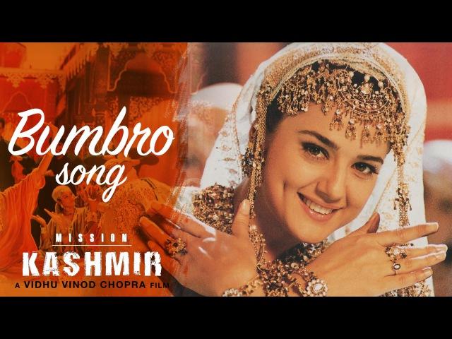 Bumbro - Full Video HD | Mission Kashmir | Hrithik Roshan | Preity Zinta | Sanjay Dutt