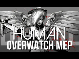 [OVERWATCH] Human [Full MEP]