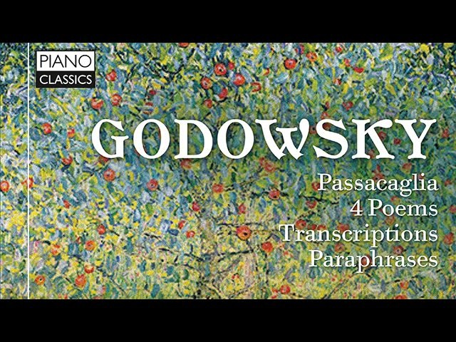 Godowsky Original Piano Works and Transcriptions Full Album played by Emanuele Delucchi
