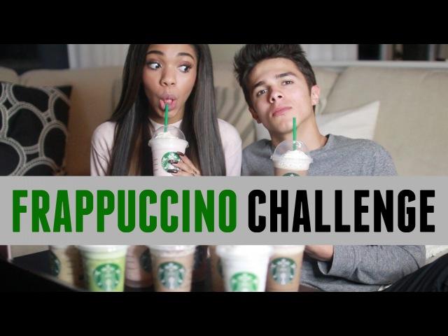 Frappuccino Challenge w Teala Dunn Brent Rivera