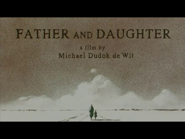 Father And Daughter 2000 Oscar Winning Animated Short Film [HD]