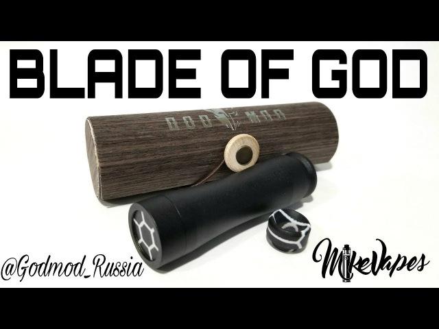 Blade Of God Mechanical Mod By God Mod Russia Mike Vapes