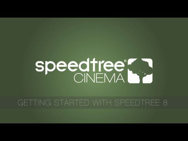 SpeedTree Cinema 8 Getting Started
