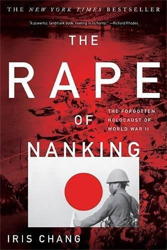 The Rape of Nanking- The Forgotten Holocaust of World War II ENG