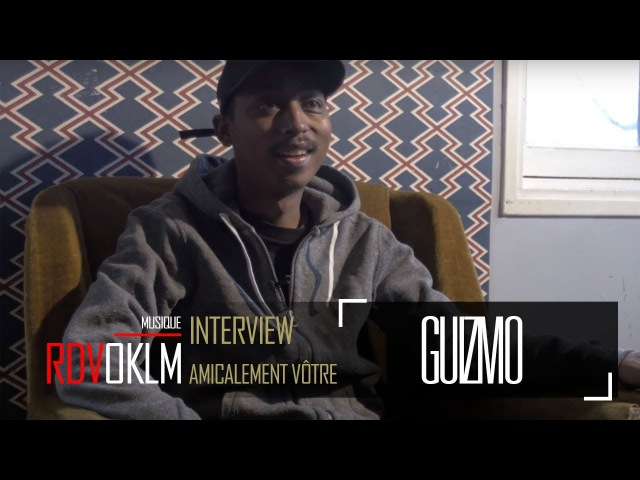 GUIZMO AMICALEMENT VOTRE - RdvOKLM (Interview){OKLM TV}