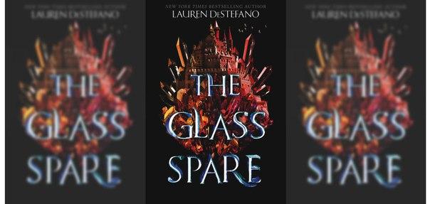 Lauren DeStefano - The Glass Spare