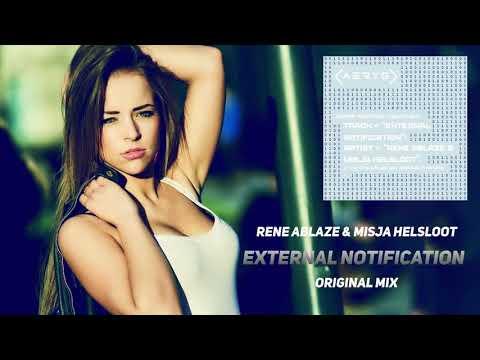 Rene Ablaze Misja Helsloot External Notification Original Mix AERYS Records