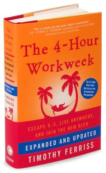 Timothy Ferriss] The 4-Hour Workweek, Expanded an