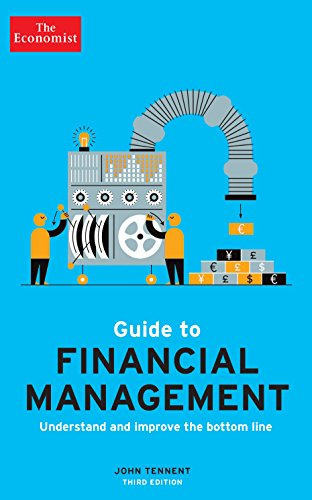 The Economist Guide to Financial Management Understand and improve the bottom line 3rd Edition