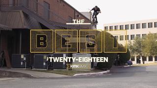 The Best Footage of 2018! - Kink BMX // insidebmx