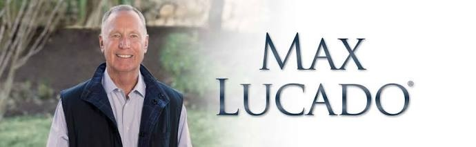 30 Days of Thoughts- Max Lucado - Max Lucado