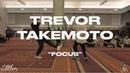 Trevor Takemoto - Focus   ELEMENTS XIX Workshops @trevortakemoto  