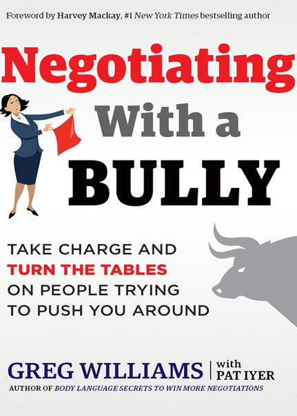 Negotiating with a Bully by Williams Greg