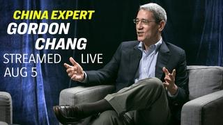 Gordon Chang: On Hong Kong Protest, Chinese Economy, Trade War, & Trump's New Tariffs