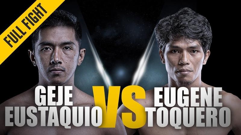 ONE Geje Eustaquio vs Eugene Toquero December 2013 FULL FIGHT