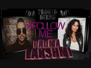 Prosto derko #follow me padma lakshmi самые красивые девушки планеты!