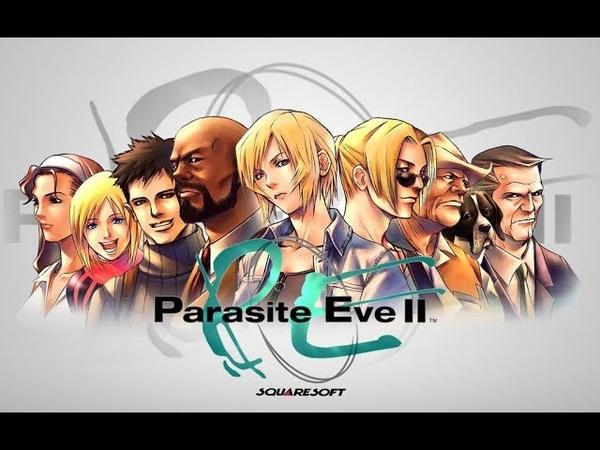Parasite Eve 2 №5 Огромный поджигатель!!