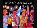 Putumayo Presents Gypsy Groove Shantel - Bucovina