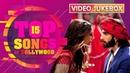 Top 15 Songs Of Bollywood | Pinga, Nagada Sang Dhol, Nagin Dance, Gandi Baat Many More