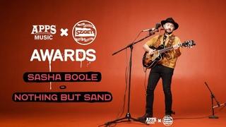 """SASHA BOOLE – """"NOTHING BUT SAND"""" (APPS Music & SZIGET: Awards 2019)"""