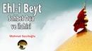 Ehli Beyt Sohbet Dua ve İlahisi Sohbet Deryası