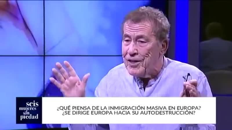Fernando Sánchez Dragó Hay que poner freno a la inmigración musulmana ¿Y la sionista