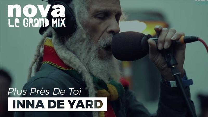 Inna De Yard - Youthman | Live Plus Près De Toi