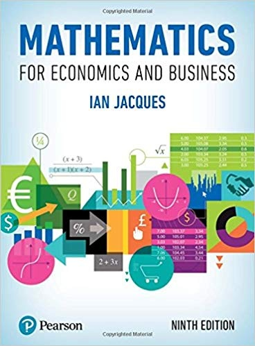 Mathematics for Economics and Business, 9th Edition